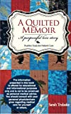 img - for A Quilted Memoir book / textbook / text book