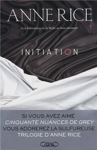 [Anne Rice] Les infortunes de la Belle au bois dormant, tome 1 : L'initiation 51l7mWIOsOL._SL500__
