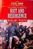 The Civil War, A Narrative, Tullahoma to Meridian, Riot and Resurgence (030729028X) by Foote, Shelby