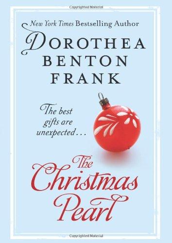The Christmas Pearl, Dorothea Benton Frank