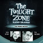 The Prime Mover: The Twilight Zone Radio Dramas | Charles Beaumont