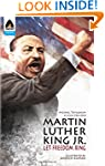 Martin Luther King Jr.: Let Freedom R...