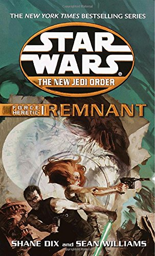 Force Heretic #01: Remnant (Star Wars: the New Jedi Order)