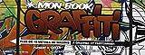 echange, troc Thomas H. Green - Mon book graffiti : Plus de 15 mètres de wagons à graffer et customiser