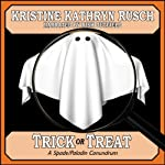 Trick or Treat: A Spade/Paladin Conundrum | Kristine Kathryn Rusch