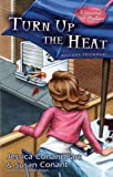 Turn Up the Heat: A Gourmet Girl Mystery