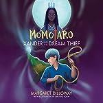 Momotaro Xander and the Dream Thief | Margaret Dilloway