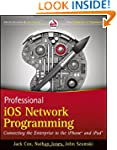 Professional iOS Network Programming:...