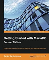 Getting Started with MariaDB, 2nd Edition Front Cover
