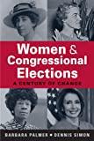 """Barbara Palmer and Dennis Simon, """"Women and Congressional Elections: A Century of Change"""" (Lynne Rienner, 2012)"""