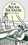 The Aran Islands [with Biographical I...