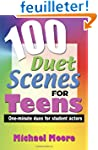 100 Duet Scenes for Teens: One-Minute...