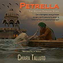 Petrella, the Gillian Princess Audiobook by Chiara Talluto Narrated by Jo Nelson