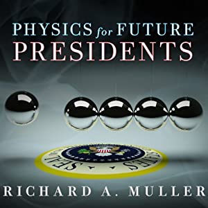 Physics for Future Presidents Audiobook