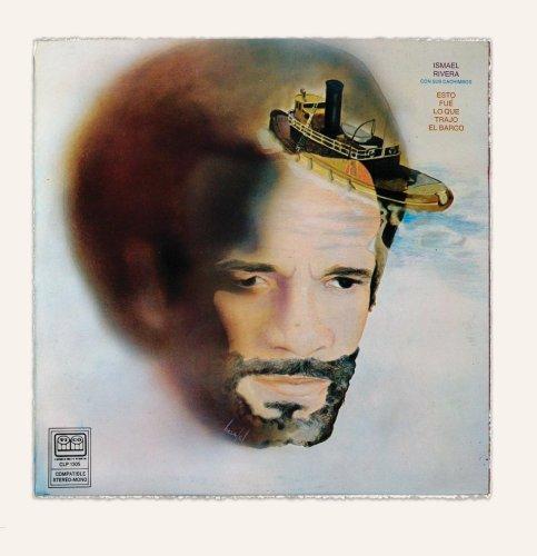 Ismael Rivera - Esto Fue Que Trajo El Barco - Zortam Music