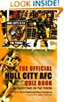 The Official Hull City AFC Quiz Book:...