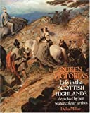 img - for Queen Victoria's Life in the Scottish Highlands: Depicted by Her Watercolour Artists First edition by Millar, Delia (1985) Hardcover book / textbook / text book