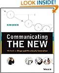 Communicating The New: Methods to Sha...