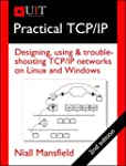 Practical TCP/IP: Designing, Using, a...