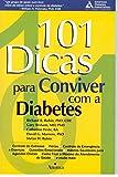 img - for 101 Dicas Para Conviver com a Diabetes (Em Portuguese do Brasil) book / textbook / text book