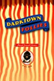 Darktown Follies: Poems
