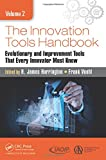 img - for The Innovation Tools Handbook, Volume 2: Evolutionary and Improvement Tools that Every Innovator Must Know book / textbook / text book