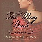 The May Bride | Suzannah Dunn