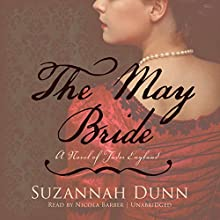 The May Bride (       UNABRIDGED) by Suzannah Dunn Narrated by Nicola Barber