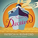 Deceived: Jennie McGrady Mysteries, Book 4 Audiobook by Patricia H. Rushford Narrated by Rachel Dulude
