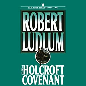 The Holcroft Covenant | [Robert Ludlum]