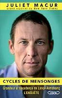 Cycles de mensonges. Grandeur et décadence de Lance Armstrong. L'enquête