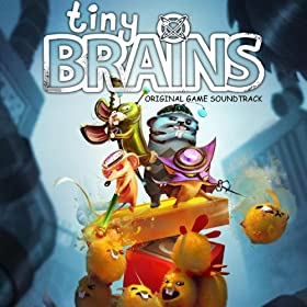 Tiny Brains (Original Game Soundtrack)