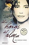 Las horas del alma / Soul Hours (Spanish Edition)