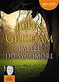 L'Allée du sycomore: Livre audio - 2 CD MP3 - 655 Mo + 696 Mo