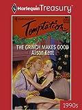The Grinch Makes Good (Harlequin Temptation)