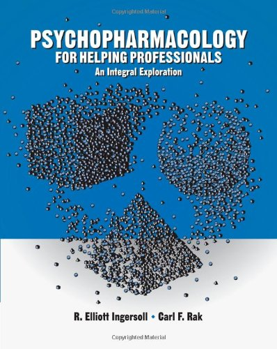 Psychopharmacology for Helping Professionals: An Integral...