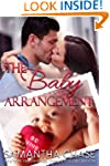 The Baby Arrangement (Life, Love and...