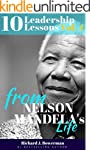 Nelson Mandela: 10 Leadership Lessons...