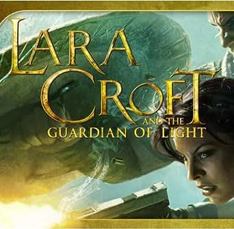 Lara Croft and the Guardian of Light [Code jeu]