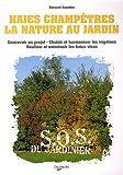 echange, troc Bernard Gambier - Haies champêtres : La nature au jardin
