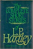 img - for The Complete Short Stories of L.P. Hartley book / textbook / text book