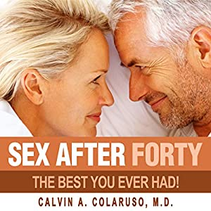 Sex After Forty Audiobook