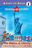 The Statue of Liberty (Ready-to-Read Level 1: Wonders of America)