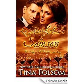 La Mortal Amada de Samson (Vampiros de Scanguards #1)