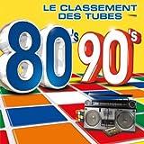 80's 90's Le Classement des Tubes