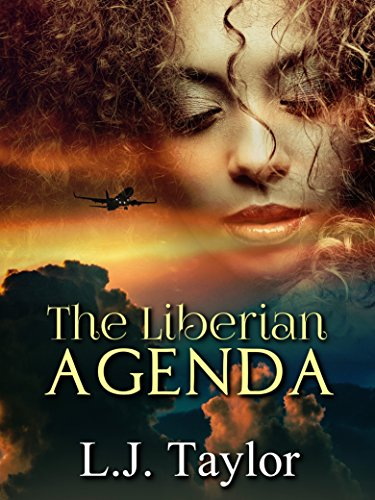 The Liberian Agenda by L.J. Taylor