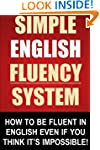Simple English Fluency System: How To...