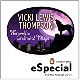 Werewolf in Greenwich Village: A Wild About You Novevlla (An eSpecial from New American Library
