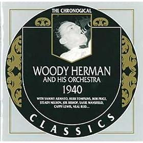 Woody Herman et son orchestre: 1940