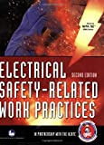 Electrical Safety-Related Work Practices, Second Edition - 0763754285